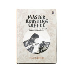Master Roasting Coffee  by William Edison