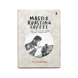 Buku Master Roasting Coffee  by William Edison