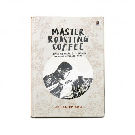 Buku Master Roasting Coffee  by William Edison
